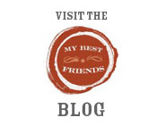 Visit the My Best Friends Blog
